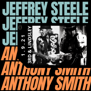 Jeffrey Steele + Anthony Smith